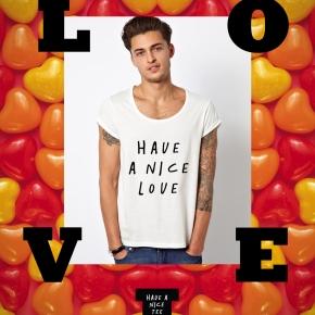 Have A Nice Love >>> LOVE LOVEME!